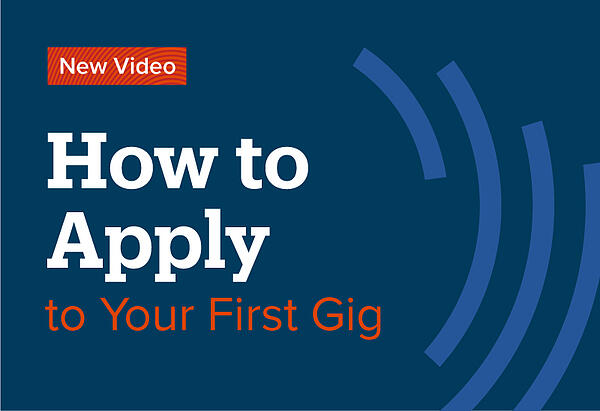 How-to-Apply-to-Your-First-Gig-Video-Post