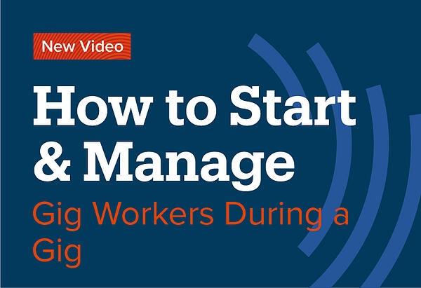 How-to-Start-&-Manage-Gig-Workers-During-a-Gig-Video-Post